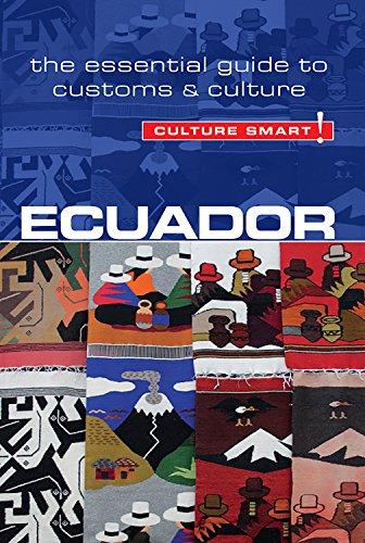 Ecuador - Culture Smart!: The Essential Guide to Customs & Culture