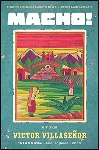 com macho a novel victor villasenor books a novel 8601419955602 victor villasenor books