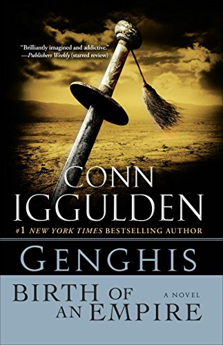 Genghis: Birth of an Empire: A Novel (The Khan Dynasty)