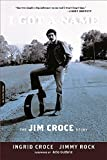 img - for I Got a Name: The Jim Croce Story book / textbook / text book