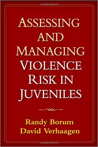 Assessing and Managing Violence Risk in Juveniles: Amazon.es: Randy Borum, David Verhaagen: Libros en idiomas extranjeros
