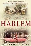 Harlem, Jonathan Gill, 0802119107