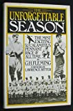 The unforgettable season / The most exciting & calamtious pennant race of all time