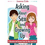 Asking About Sex & Growing Up: A Question-and-Answer Book for Kids