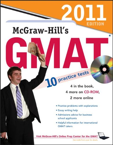 McGraw-Hill's GMAT with CD-ROM, 2011 Edition (McGraw-Hill's GMAT (W/CD))