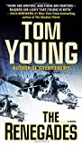Front cover for the book The Renegades by Tom Young