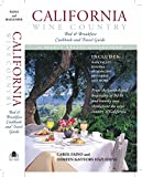Search : California Wine Country: Bed & Breakfast Cookbook and Travel Guide