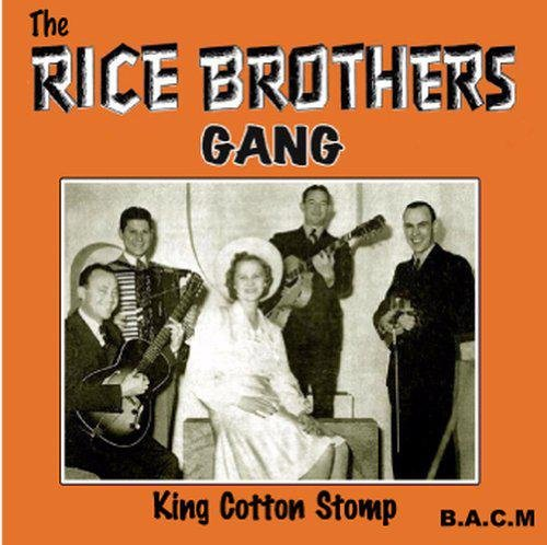 Rice Brothers Gang: King Cotton Stomp