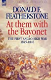 At Them with the Bayonet, Donald Featherstone, 1846772052
