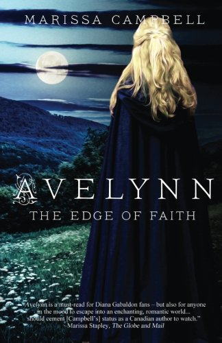 Avelynn: The Edge of Faith (Volume 2) by Marissa Campbell