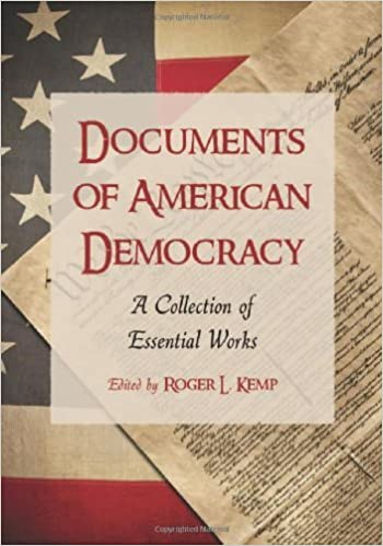 Documents of American Democracy: A Collection of Essential Works