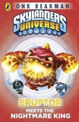 [(Skylanders Mask of Power: Eruptor Meets the Nightmare King: Book 7)] [By (author) Onk Beakman] published on (January, 2015)