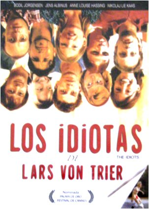 Los Idiotas (Idioterne - The idiots) [NTSC/REGION 1 & 4 DVD. Import-Latin America] by Lars Von Trier (Spanish subtitles)