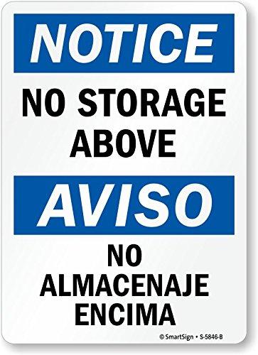 Smartsign S-5846-B-AL-14Notice No Storage Above Aluminum Sign
