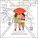 The Daughters Audiobook by Joanna Philbin Narrated by Michal Friedman