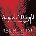 Angels' Blood: The Guild Hunter Series, Book 1 Audiobook by Nalini Singh Narrated by Justine Eyre