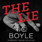 The Lie | T. C. Boyle