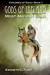 Gods of Ireland - Most Ancient Song Kindle Edition