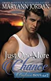 Just One More Chance: Baytown Boys Series (Volume 2)