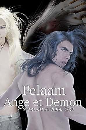 Ange et Demon (Demonica Universe Book 1) - Kindle edition by Pelaam