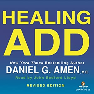 Healing ADD Revised Edition Audiobook