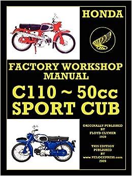 Honda motorcycles workshop manual 125-150 twins 1959-1966: floyd.