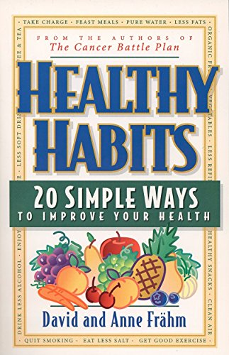Healthy Habits: 20 Simple Ways to Improve Your Health from Brand: Tarcher