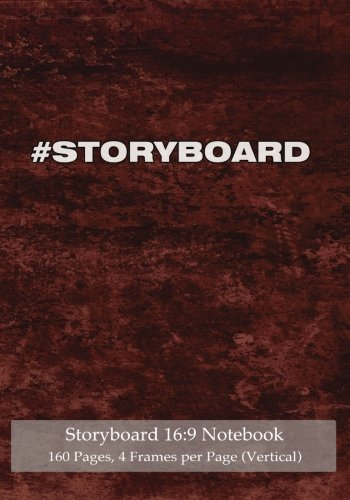 "Download Storyboard 16:9 Notebook 160 Pages 4 Frames per Page: Ideal journal to sketch and visualize scenes, 7""x10"" notebook with red grunge cover, 160 pages with 4 storyboard frames per page ebook"