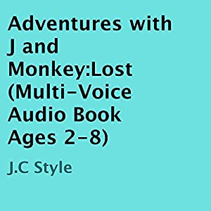 Adventures with J and Monkey Audiobook
