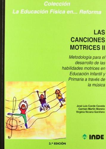 Descargar Libro Las Canciones Motrices Ii José Luis Conde
