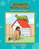 ¿Dónde Está Querido Dragón?, Margaret Hillert, 1599536153