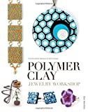 Polymer Clay Jewelry Workshop: Handcrafted
