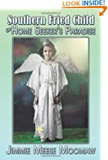 Southern Fried Child In Home Seeker'S Paradise (Paperback)
