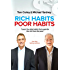 Rich Habits Poor Habits: Discover why the rich keep getting richer and how you can join their ranks