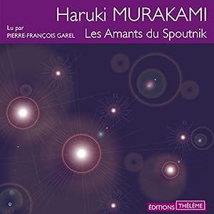 Les amants du Spoutnik | Livre audio