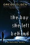 The Boy She Left Behind (Vengeance)