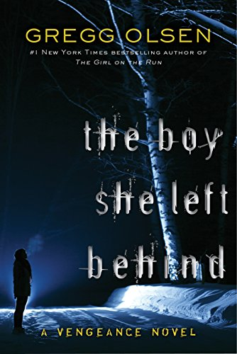 The Boy She Left Behind (Vengeance)