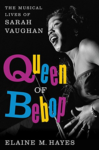 Image of Queen of Bebop: The Musical Lives of Sarah Vaughan