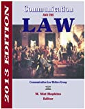 Communication and the Law 2013, hopkins, 1885219466
