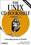 The Unix CD Bookshelf : Version 2.1, O'Reilly and Associates, Inc. Staff, 0596000006