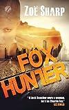 FOX HUNTER (Charlie Fox crime thriller series)