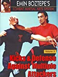Emin Boztepe's Combat Martial Arts System Vol2 Kicks & Defense Against Multiple Attackers