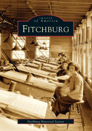 Download Fitchburg   (MA)  (Images  of  America) pdf