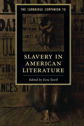 The Cambridge Companion to Slavery in American Literature (Cambridge Companions to Literature) pdf epub