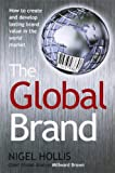 The Global Brand, Nigel Hollis, 0230606229
