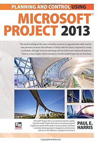 PLANNING AND CONTROL USING MICROSOFT PROJECT 2013 PDF ePub ebook