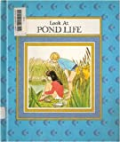 Look at Pond Life, Rena K. Kirkpatrick, 083930059X