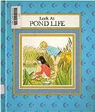 Look at Pond Life, Rena K. Kirkpatrick, 083930059X