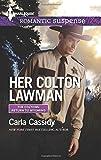 Her Colton Lawman (Harlequin Romantic Suspense\The Coltons:)