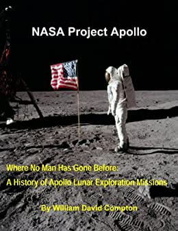 NASA Project Apollo - Where No Man Has Gone Before: A ...